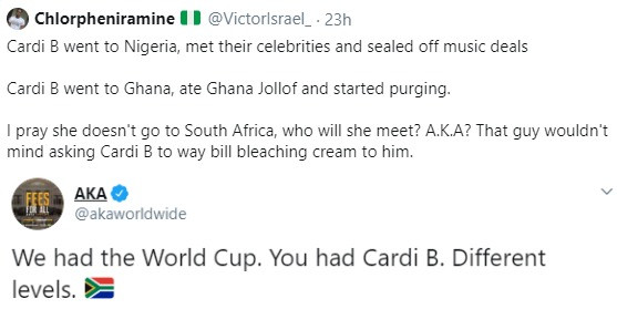 We had the World Cup. You had Cardi B. Different levels- AKA mocks Nigerians