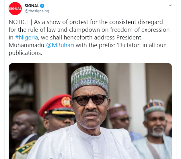 Signal Newspapers says it will henceforth address President Buhari as dictator in all its publication