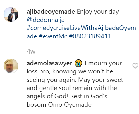 Sad! Nigerian comedian and radio host, Ajibade Oyemade is dead
