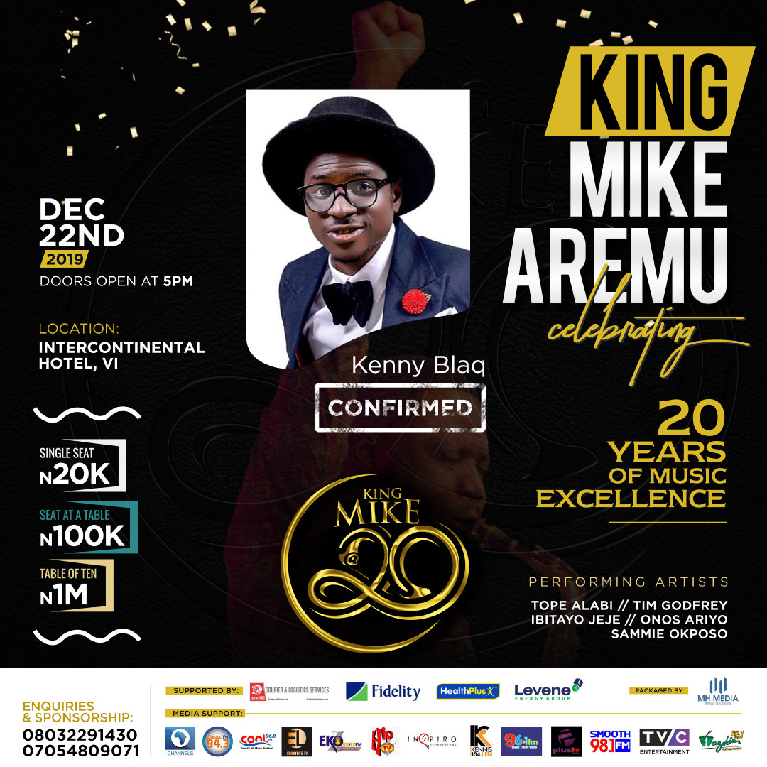 King Mike Aremu Celebrating 20 years of Music Excellence