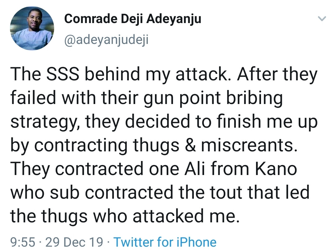 The SSS is behind my attack - Deji Adeyanju Tweets