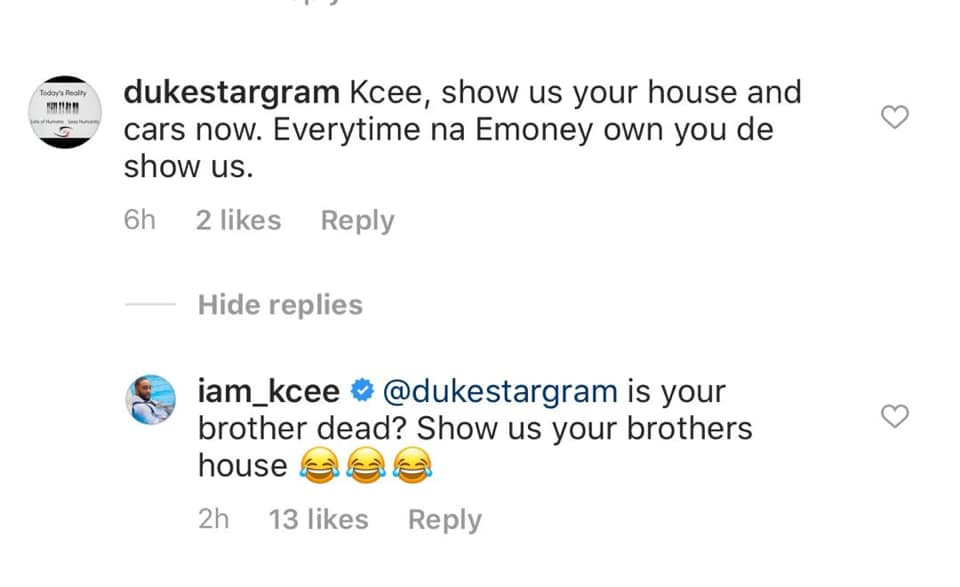 Is your brother dead? Kcee asks troll who accused him of always showing off E-Money