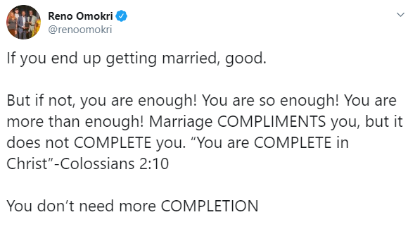 Marriage does not complete you, it compliments you- Reno Omokri