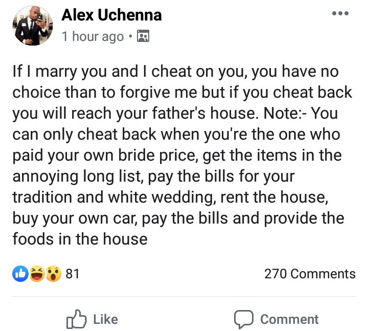 """If i marry you and I cheat, you have to forgive. If you cheat back the marriage is over"" - Nigerian man warns his future wife"