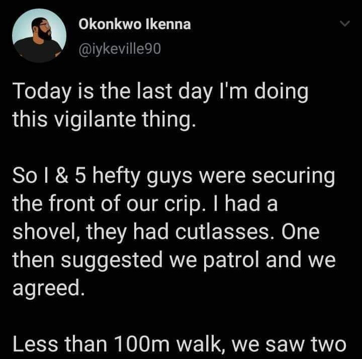 Man narrates his hilarious experience while guarding his street from robbers amid lockdown