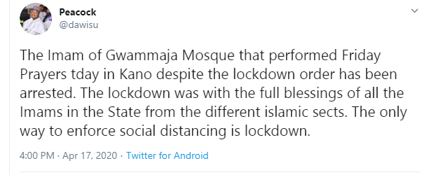 Kano government arrests Imam for holding Juma?at prayer amid Coronavirus lockdown
