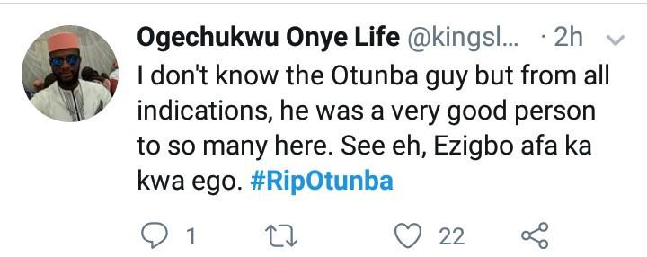 "#RIPOtunba trends as popular Nigerian punter dies after tweeting ""I don"