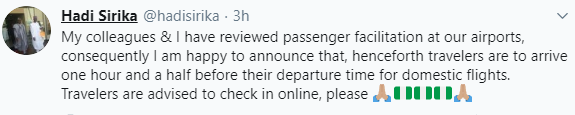 Passengers can now arrive airport 1 hour 30 minutes before flights ? Hadi Sirika