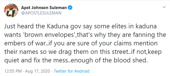 Southern Kaduna: Mention leaders requesting brown envelope or keep quiet ? Apostle Suleman tells Governor El-Rufai