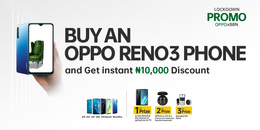 OPPO Mobile Nigeria Announces Instant N10,000 Discount on Smartphone Models used by the #BBNaija Housemates