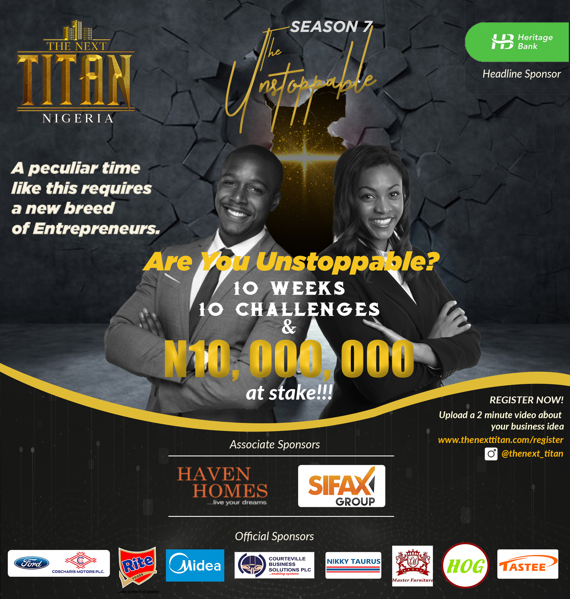 Foremost Entrepreneurial Reality Show, The Next Titan Nigeria is back for Season 7 with 10 Million Naira up for Grabs. Register Now!
