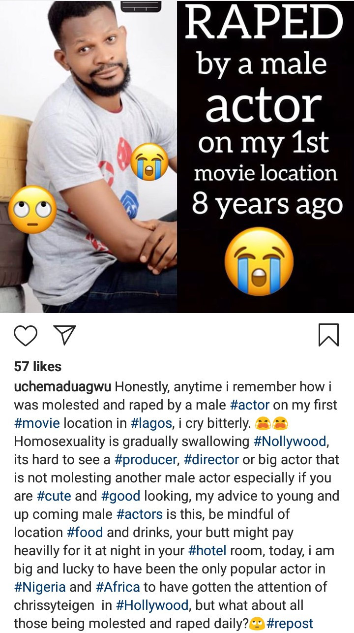 """Homosexuality is gradually swallowing Nollywood"" Uche Maduagwu claims he was raped by a Nollywood actor"