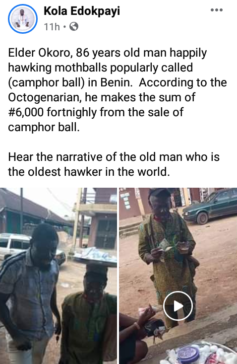 Meet 86-year-old man who hawks camphor balls in Edo; says he makes N6000 every two weeks
