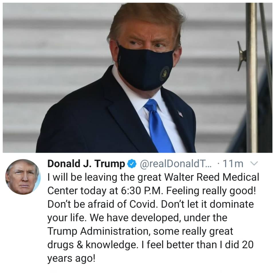 'Don't be afraid of COVID-19, I feel better than I felt 20 years ago' - Trump announces he'll be leaving hospital 1