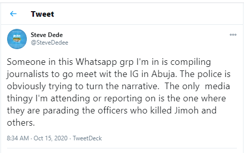 Journalist Steve Dede alleges a group of journalists is planning to go meet with the IGP in Abuja amid #EndSARS protest
