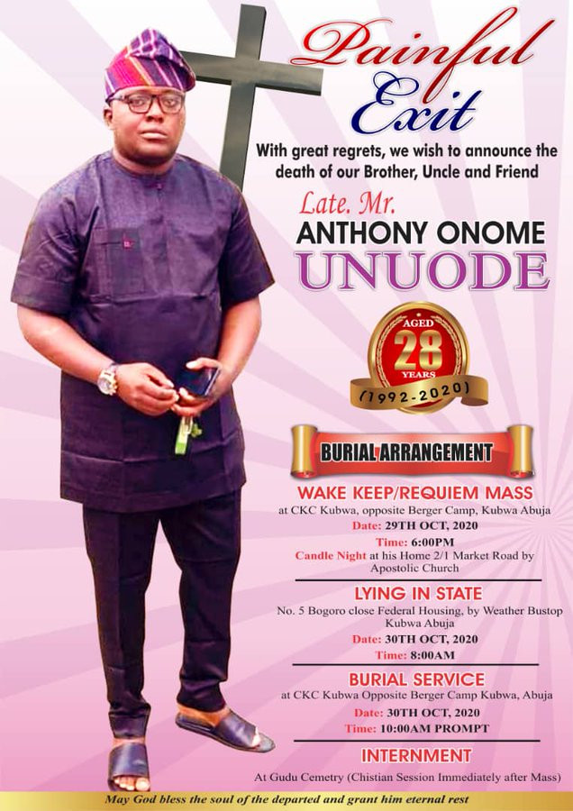 Family release obituary of #EndSARS protester, Anthony Unuode who died after he was stabbed by hoodlums during the protest in Abuja