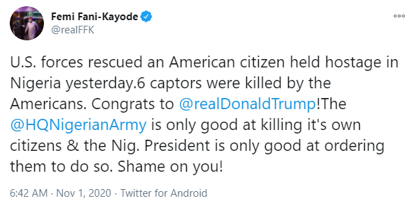 The Nigerian Army is only good at killing its own citizen- FFK tweets after US forces rescued an American held hostage in Nigeria