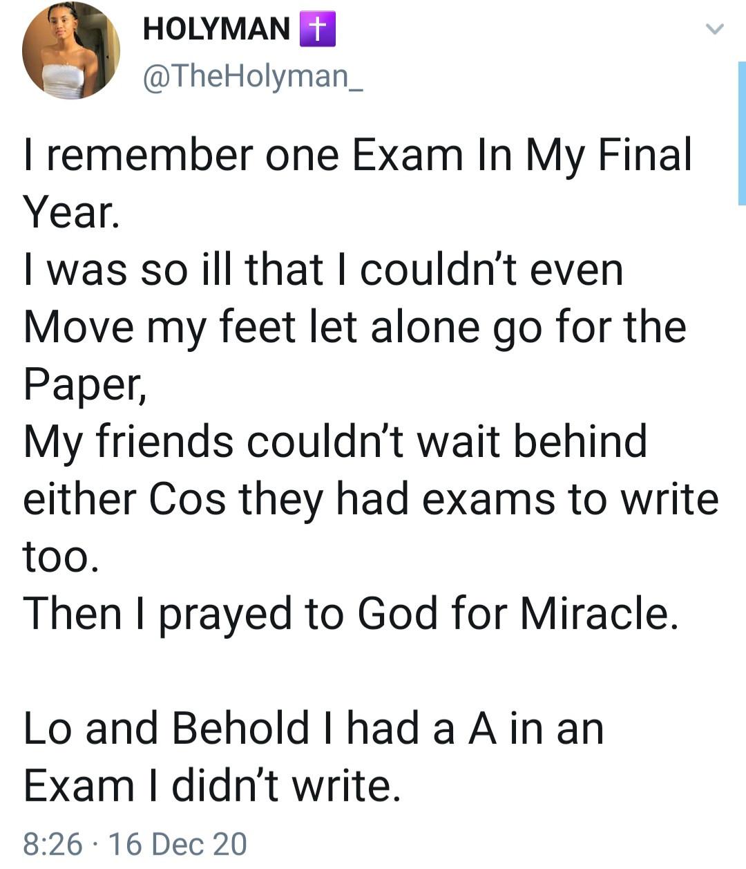 """""""I had an A in an exam I didn"""