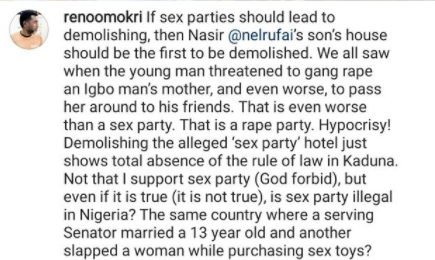 If sex parties should lead to demolishing, then Gov El-Rufai?s son?s house should be the first to be demolished- Reno Omokri