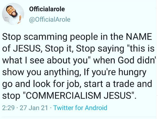 Stop scamming people in the name of Jesus - Comedian Arole says