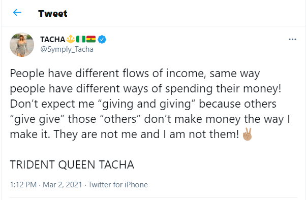 """""""Don?t expect me to give because others are giving, they don?t make money the way I make it"""" - Reality star, Tacha writes"""