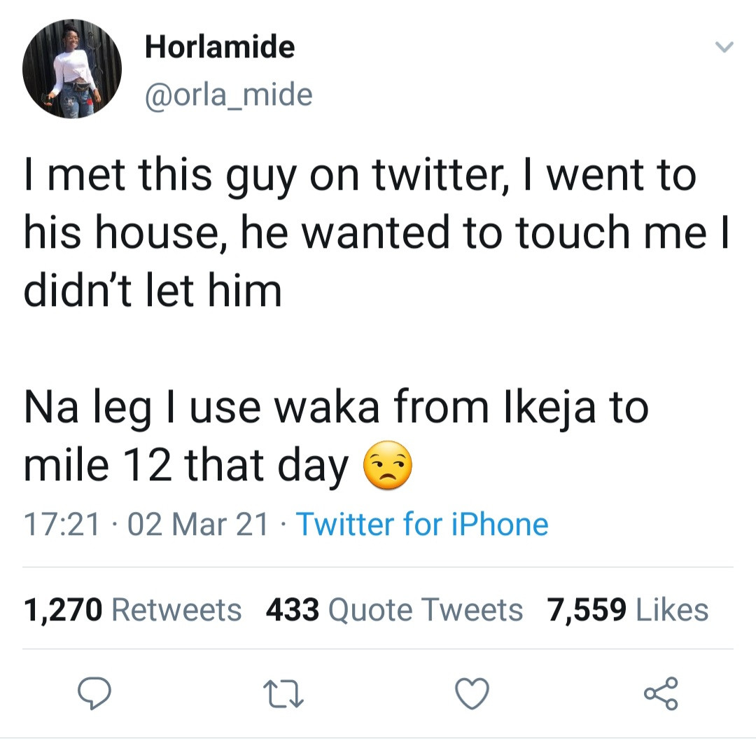Woman treks from Ikeja to Mile 12 after man she met on Twitter punished her for refusing to get intimate