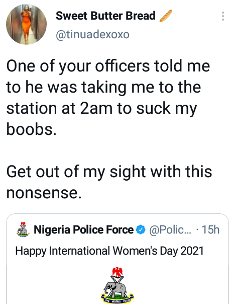 """Lady slams Nigeria Police Force over its International Women's Day message - """"One of your officers told me to he was taking me to the station at 2am to suck my boobs"""" 