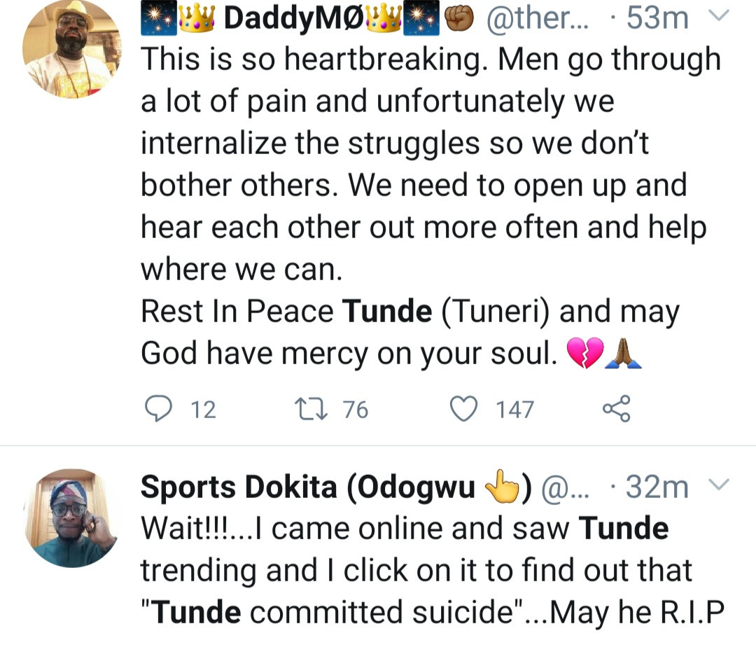 "Nigerians mourn as Twitter influencer named Tunde allegedly commits suicide one day after tweeting ""I need money like mad."""