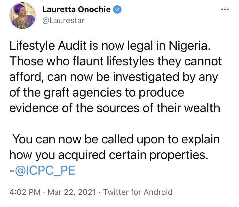 Those who flaunt lifestyles they cannot afford can now be investigated by any of the graft agencies - Lauretta Onochie discloses