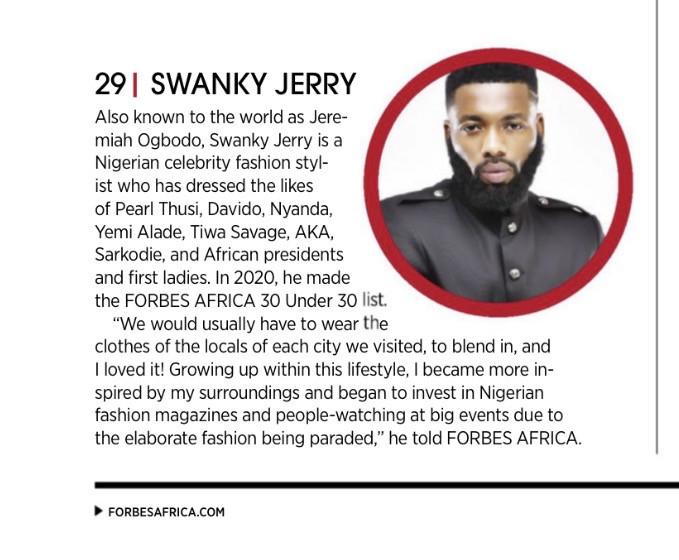 Celebrity stylist Jeremiah Ogbodo popularly known as Swankyjerry, Barack Obama, Ngozi Okonjoiweala, Lupita Nyong?o, Elon Musk, Genevieve Nnaji and many more listed on Forbes 2021100 icons from Africa