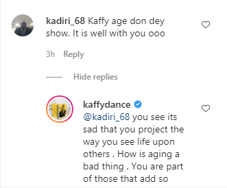 You are part of those that add so much pain to the world - Dancer, Kaffy chides follower who said