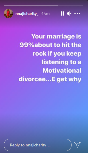 'Your marriage will crash if you keep listening to motivational divorcees' - Nnaji Charity