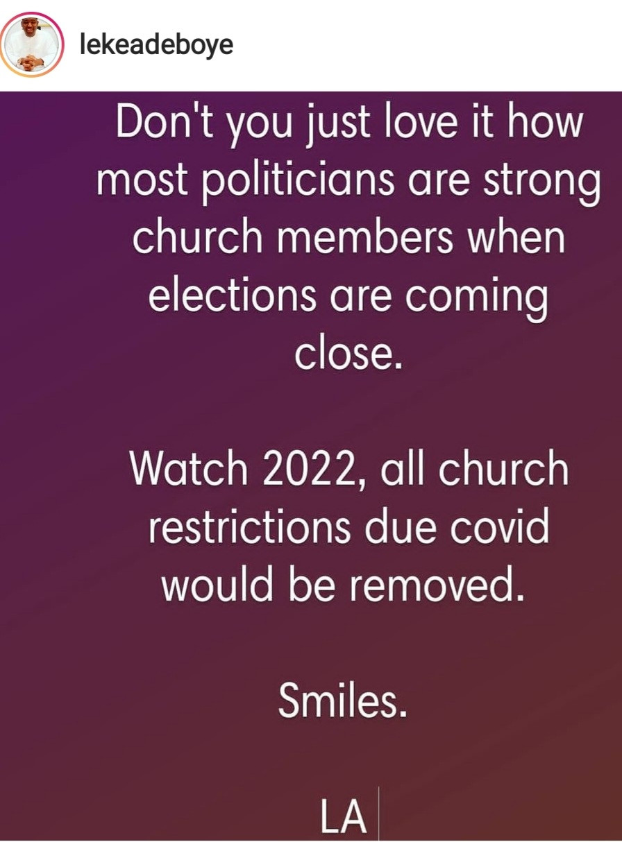 """Watch 2022, all church restrictions due to Covid will be removed"" - Leke Adeboye says Nigerian politicians become strong church members when election is near"