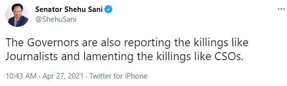 Governors are reporting the killings like journalists and lamenting like CSOs - Senator Shehu Sani