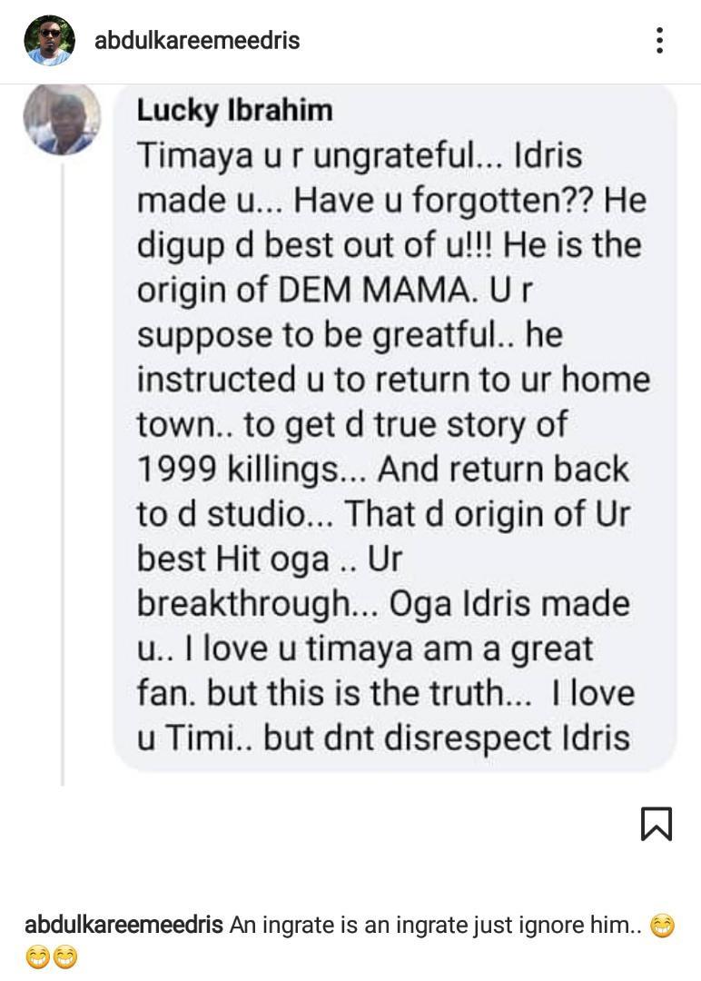 """An ingrate is an ingrate"" - Eedris Abdulkareem blasts Timaya again"