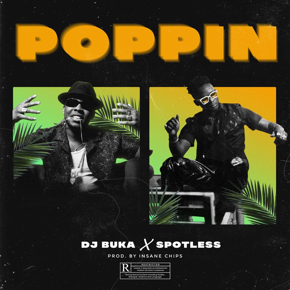 Music Premiere: DJ Buka Ft. Spotless - Poppin