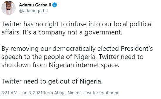 By removing our President?s speech, Twitter needs to shutdown from Nigerian internet space - Adamu Garba