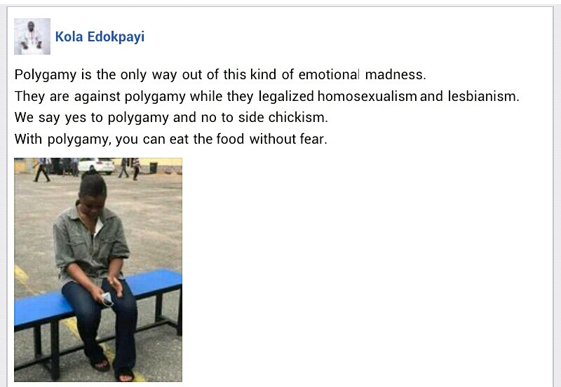 Human rights activist Kola Edokpayi says polygamy is the only way out of side chickism