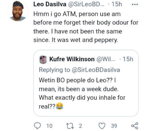 """""""Mouth odour automatically makes anything you say a threat"""" - Former BBN Housemate Leo DaSilva"""