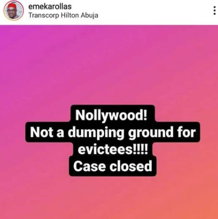Nollywood not the a dumping ground for evictees - Emeka Rollas
