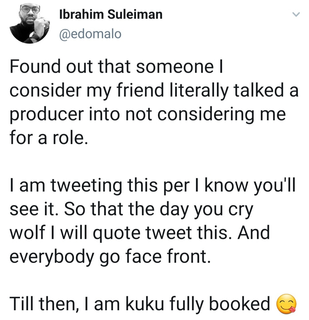 Actor, Ibrahim Suleiman reveals a friend blocked him from getting a job