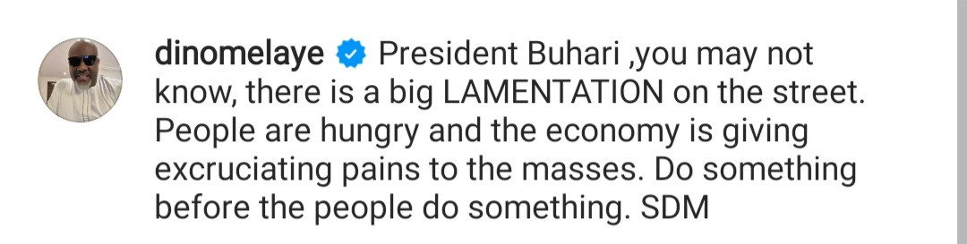 People are Hungry. Do something before the people do something - Dino Melaye tells President Buhari